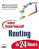 img - for Sams Teach Yourself Routing in 24 Hours book / textbook / text book