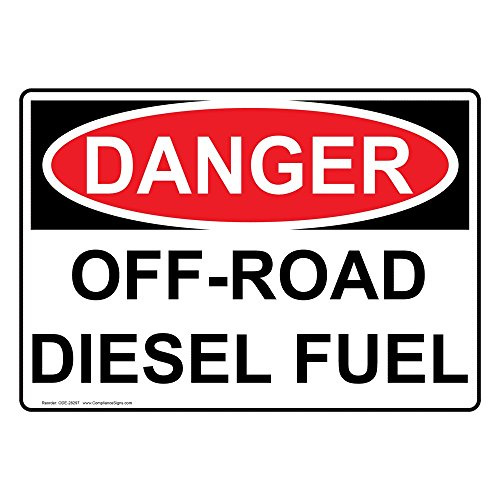ComplianceSigns Vinyl OSHA DANGER Off-Road Diesel Fuel Labels, 5 x 3.50 in. with English Text, White, pack of 4