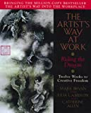 The Artist's Way at Work, Mark Bryan and Julia Cameron, 0688157882