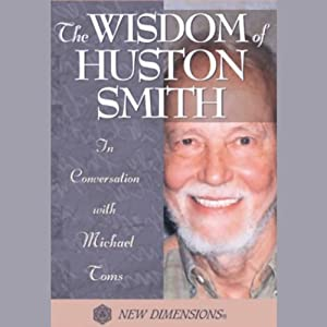 The Wisdom of Huston Smith Rede