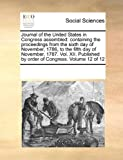 Journal of the United States in Congress Assembled, See Notes Multiple Contributors, 1170223494