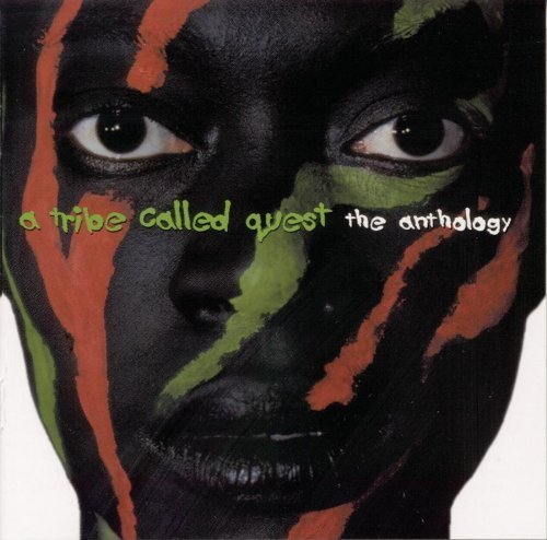 A Tribe Called Quest - The Anthology By Jive - Zortam Music