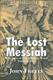 The Lost Messiah, John Freely, 1585675547