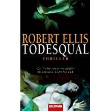 Todesqual: Thriller (German Edition)