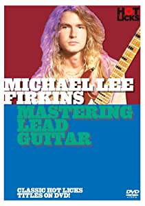 Michael Lee Firkins - Mastering Lead Guitar [Reino Unido] [DVD]
