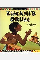 Zimani's Drum: A Malawian Legend (Legends of the World) Paperback