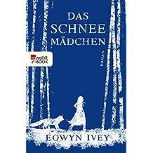 Das Schneemädchen (German Edition)