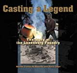 Casting a Legend, Marike Finlay-deMonchy and Karin Cope, 1551094096