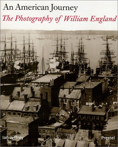 An American Journey: The Photography of William England