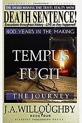 TEMPUS FUGIT: THE JOURNEY (DEATH SENTENCE) Paperback