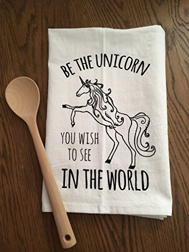 Funny Dishcloth/ Tea Towel ~ Be The Unicorn You Wish To See In The World ~ Funny Kitchen Cloth