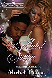 The Muted Swan (F'd Up Fairy Tales)