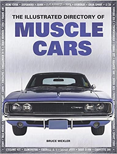 The Illustrated Directory of Muscle Cars: Amazon.es: Chartwell Books: Libros en idiomas extranjeros