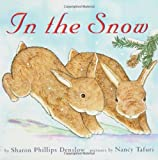 In the Snow, Sharon Phillips Denslow, 006059683X