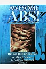 Awesome Abs: The Gut Busting Selection for Men & Women by Chek, Paul(December 1, 1997) Paperback Paperback