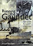 Running the Gauntlet, Alister Satchell, 1557509743