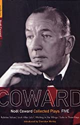 Coward Plays: 5: Relative Values; Look After Lulu; Waiting in the Wings; Suite in Three Keys (World Classics) (Vol 5)