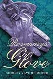 Rosemary's Glove, Shirley Raye Redmond, 1612186289