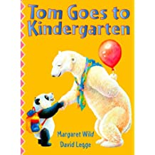 Tom Goes To Kindergarten