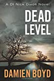Dead Level (The DI Nick Dixon Crime Series)