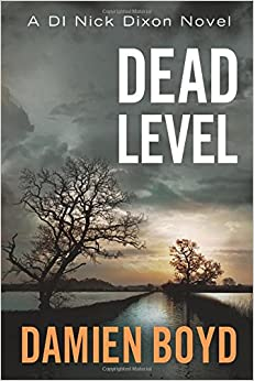 Dead Level (The DI Nick Dixon Crime Series)