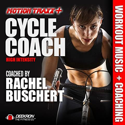 Cycle Coach - Indoor Cycling Workout Music Mix - High Intensity Interval Ride Coached By Rachel Buschert (Spinning Music)