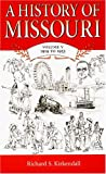 A History of Missouri, 1919 to 1953, Richard S. Kirkendall, 0826215602