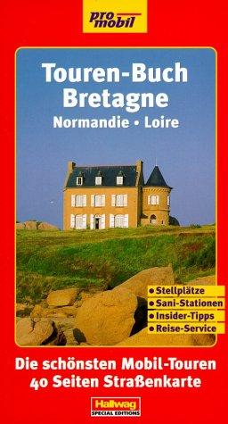 Touren-Buch, Bretagne & Normandie