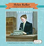 Helen Keller: Courageous Learner and Leader