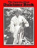 The Appalachian Dulcimer Book, Michael Murphy, 0916454010