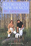 Retirement New Mexico, James C. Burbank, 0937206741