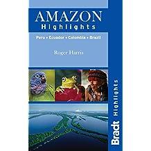 Amazon Highlights: Peru · Ecuador · Colombia · Brazil
