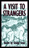 img - for A Visit to Strangers: Stories book / textbook / text book