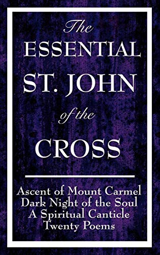 The Essential St. John of the Cross: Ascent of