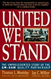 img - for United We Stand: The Unprecedented Story of the GM-UAW Quality Partnership book / textbook / text book