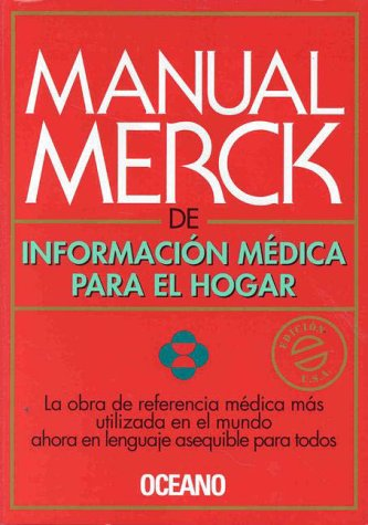The Merck Manual of Medical Information: Home Edition (Spanish Version) (Home Edition Merck Manual)