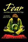 Fear and Other Stories from the Pulps, Achmed Abdullah, 1592242332