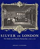Silver in London, Helen Clifford, 0300103891