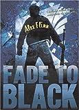 Fade to Black, Alex Flinn, 0060568429