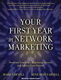 img - for Your First Year in Network Marketing: Overcome Your Fears, Experience Success, and Achieve Your Dreams! book / textbook / text book