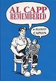 Al Capp Remembered, Elliott Caplin, 087972630X