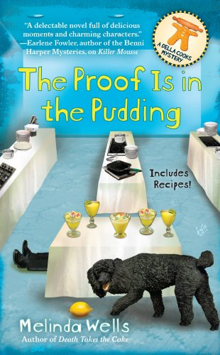 The Proof is in the Pudding (Della Cooks Mystery)