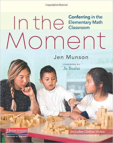 Conferring in the Elementary Math Classroom In the Moment