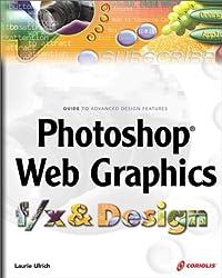 Photoshop Web Graphics f/x & Design