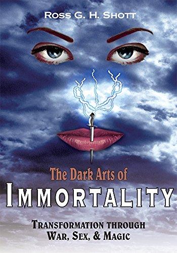 Arts dark immortality magic sex through transformation war