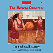 The Basketball Mystery: The Boxcar Children Mysteries, Book 68 | Gertrude Chandler Warner