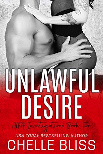 Unlawful Desire (ALFA Investigations Book 2)