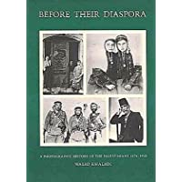 Before Their Diaspora: A Photographic History of The Palestinians 1876-1948