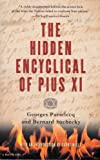 img - for The Hidden Encyclical Of Pius XI (Translated from the French By Steven Randall) book / textbook / text book