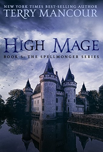 (High Mage: Book Five Of The Spellmonger Series )